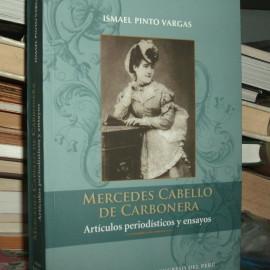 Mercedes Cabello de Carbonera. Artículos periodísticos y ensayos